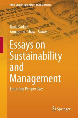Bog, hardback Essays on Sustainability and Management af Runa Sarkar