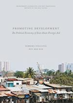 Promoting Development : The Political Economy of East Asian Foreign Aid