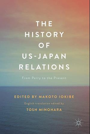Bog, hardback The History of US-Japan Relations af Tosh Minohara