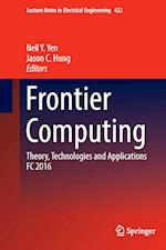 Frontier Computing : Theory, Technologies and Applications FC 2016