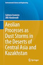 Aeolian Processes in the Arid Territories of Central Asia and Kazakhstan
