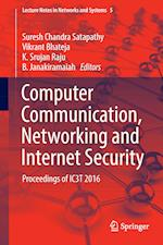 Computer Communication, Networking and Internet Security : Proceedings of IC3T 2016