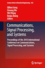 Communications, Signal Processing, and Systems (Lecture Notes in Electrical Engineering, nr. 423)