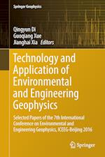 Technology and Application of Environmental and Engineering Geophysics : Selected Papers of the 7th International Conference on Environmental and Engi