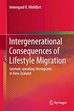 Intergenerational Consequences of Lifestyle Migration : German-speaking Immigrants in New Zealand
