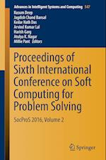 Proceedings of Sixth International Conference on Soft Computing for Problem Solving : SocProS 2016, Volume 2