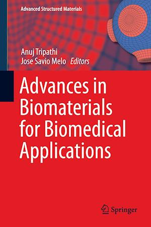Bog, hardback Advances in Biomaterials for Biomedical Applications