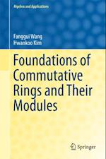 Foundations of Commutative Rings and Their Modules af Fanggui Wang, Hwankoo Kim