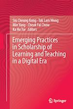 Emerging Practices in Scholarship of Learning and Teaching in a Digital Era