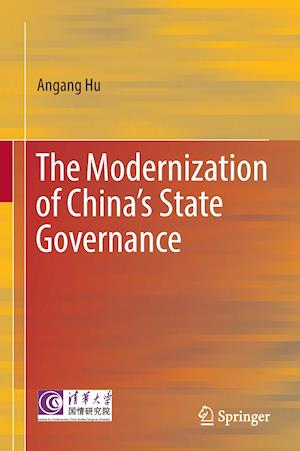 Bog, hardback The Modernization of China's State Governance af Angang Hu
