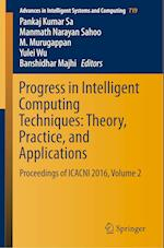 Progress in Intelligent Computing Techniques: Theory, Practice, and Applications (Advances in Intelligent Systems and Computing, nr. 519)