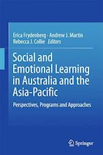 Social and Emotional Learning in Australia and the Asia-Pacific : Perspectives, Programs and Approaches