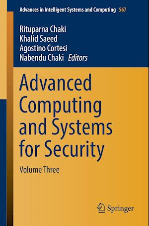 Bog, hæftet Advanced Computing and Systems for Security : Volume Three