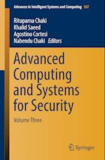 Advanced Computing and Systems for Security : Volume Three
