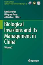 Biological Invasions and its Management in China (Invading Nature - Springer Series in Invasion Ecology, nr. 13)
