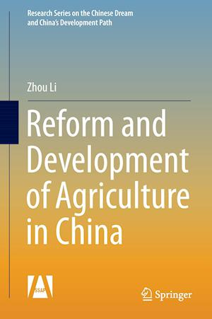 Bog, hardback Reform and Development of Agriculture in China af Zhou Li