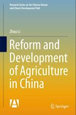 Reform and Development of Agriculture in China af Zhou Li