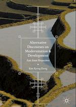 Alternative Discourses on Modernization and Development