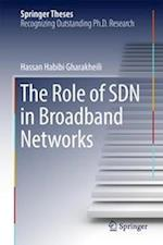 The Role of SDN in Broadband Networks