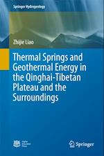 Thermal Springs and Geothermal Energy in the Qinghai-Tibetan Plateau and the Surroundings (Springer Hydrogeology)