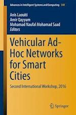 Vehicular Ad-Hoc Networks for Smart Cities : Second International Workshop, 2016