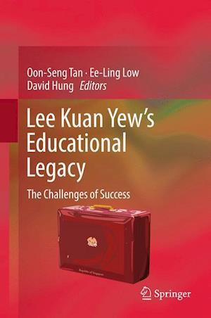 Bog, hardback Lee Kuan Yew's Educational Legacy af Oon-Seng Tan