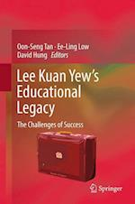 Lee Kuan Yew's Educational Legacy : The Challenges of Success