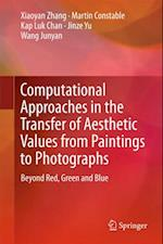 Computational Approaches in the Transfer of Aesthetic Values from Paintings to Photographs