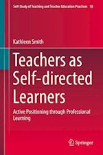 Teachers as Self-directed Learners : Active Positioning through Professional Learning