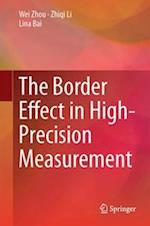 The Border Effect in High-Precision Measurement