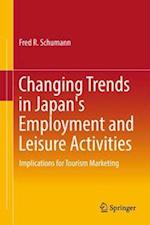 Changing Trends in Japan's Employment and Leisure Activities : Implications for Tourism Marketing