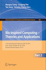 Bio-inspired Computing - Theories and Applications : 11th International Conference, BIC-TA 2016, Xi'an, China, October 28-30, 2016, Revised Selected P