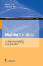 Machine Translation : 12th China Workshop, CWMT 2016, Urumqi, China, August 25-26, 2016, Revised Selected Papers
