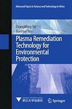 Plasma Remediation Technology for Environmental Protection