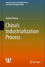 China's Industrialization Process (Research Series on the Chinese Dream and Chinas Development Path)