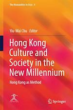 Hong Kong Culture and Society in the New Millennium (The Humanities in Asia)