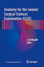 Anatomy for the Generic Surgical Sciences Examination (GSSE)