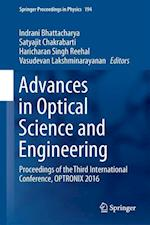 Advances in Optical Science and Engineering : Proceedings of the Third International Conference, OPTRONIX 2016