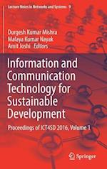 Information and Communication Technology for Sustainable Development : Proceedings of ICT4SD 2016, Volume 1