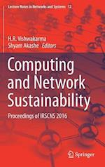 Computing and Network Sustainability : Proceedings of IRSCNS 2016