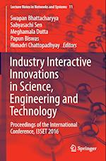 Industry Interactive Innovations in Science, Engineering and Technology : Proceedings of the International Conference, I3SET 2016
