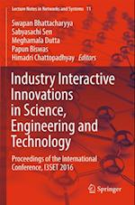 Industry Interactive Innovations in Science, Engineering and Technology (Lecture Notes in Networks and Systems)