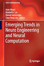 Emerging Trends in Neuro Engineering and Neural Computation