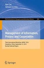 Management of Information, Process and Cooperation : Third International Workshop, MiPAC 2016, Hangzhou, China, September 23, 2016, Revised Selected P