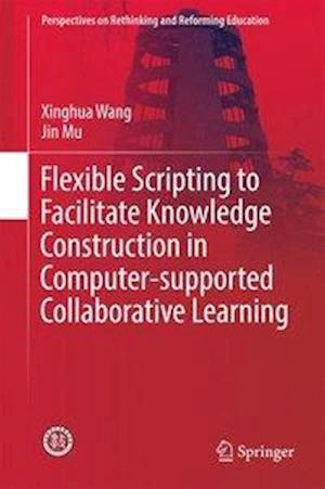 Flexible Scripting to Facilitate Knowledge Construction in Computer-supported Collaborative Learning