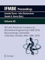VII Latin American Congress on Biomedical Engineering CLAIB 2016, Bucaramanga, Santander, Colombia,October 26th -28th, 2016 (Ifmbe Proceedings, nr. 60)