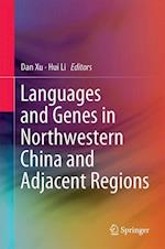 Languages and Genes in Northwestern China and Adjacent Regions