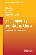 Contemporary Logistics in China : Reformation and Perpetuation