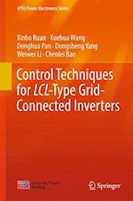 Control Techniques for LCL-Type Grid-Connected Inverters (CPSS Power Electronics Series)