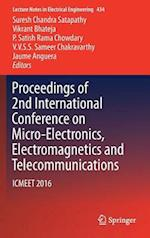 Proceedings of 2nd International Conference on Micro-Electronics, Electromagnetics and Telecommunications (Lecture Notes in Electrical Engineering, nr. 434)